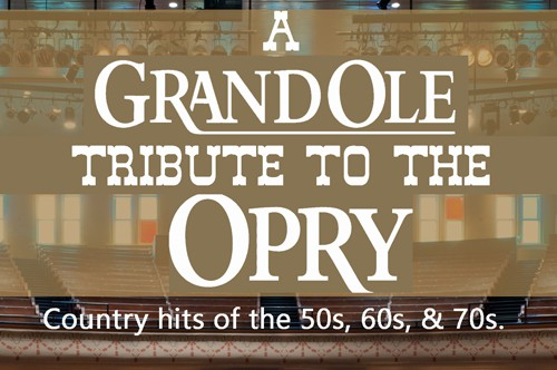 A Grand Ole Tribute to the Opry